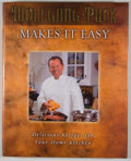 Books:Signed Editions, Wolfgang Puck. SIGNED. Wolfgang Puck Makes It Easy. [Nashville]: Rutledge Hill, [2004]. First edition. Signed ...
