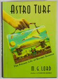 Books:Signed Editions, M. G. Lord. INSCRIBED. Astro Turf. New York: Walker, [2005]. First edition, first printing. Inscribed. Octavo. P...