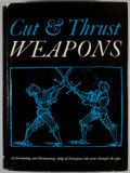 Books:First Editions, Eduard Wagner. Cut and Thrust Weapons. London: Spring Books,[1967]. First translated edition. Quarto. Publisher's b...