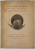 Books:First Editions, Henry Griffith Keasbey. European Arms and Armor VI-XVIIICentury. New York: American Art Galleries, 1925. First edit...