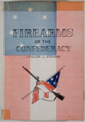 Books:First Editions, Claud E. Fuller and Richard D. Steuart. Firearms of theConfederacy. Huntington: Standard, 1944. First edition. Octa...