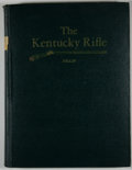 Books:First Editions, John G. W. Dillin. The Kentucky Rifle. Washington: NationalRifle Association, 1924. First edition. Quarto. Publishe...