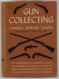 Books:First Editions, Charles Edward Chapel. Gun Collecting. New York:Coward-McCann, [1939]. First edition. Octavo. Publisher's bindinga...