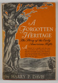 Books:First Editions, Harry P. Davis. A Forgotten Heritage. Huntington: StandardPrinting, 1941. First edition. Octavo. Publisher's bi...