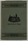 Books:First Editions, J. J. Lane. History of the University of Texas. Austin:Henry Hutchings, 1891. First edition. Octavo. Publisher's bi...