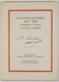 Books:First Editions, Jacqueline Beretta Tomerlin [editor]. Fugitive Letters,1829-1836: Stephen F. Austin to David G. Burnet. San Antonio...