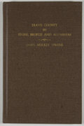 Books:Signed Editions, James Mulkey Owens. SIGNED. Travis County in Stone, Bronze and Aluminum. [Austin]: [Aus-Tex Duplicators], [ca. 1972]...