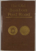 Books:First Editions, Stephen Jenkins. The Old Boston Post Road. New York:Putnam's, 1913. First edition. Octavo. Publisher's binding ...