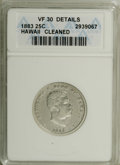 Coins of Hawaii: , 1883 25C Hawaii Quarter--Cleaned--ANACS. VF30 Details. NGC Census:(7/636). PCGS Population (5/1066). Mintage: 500,000. (#...