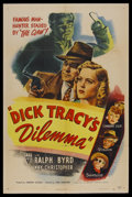 "Movie Posters:Crime, Dick Tracy's Dilemma (RKO, 1947). One Sheet (27"" X 41""). Mystery.Starring Ralph Byrd, Lyle Latell, Kay Christopher, Jack La..."