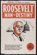 "Movie Posters:Documentary, Roosevelt Man of Destiny (Universal, 1946). One Sheet (27"" X 41""). Documentary...."