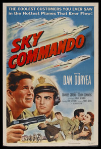 "Sky Commando (Columbia, 1953). One Sheet (27"" X 41""). Dan Duryea is the tough Air Force commander with a sensi..."
