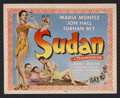 "Movie Posters:Action, Sudan (Universal, 1945). Title Lobby Card (11"" X 14""). RomanticAdventure. Starring Maria Montez, Jon Hall, Turhan Bey, Andy..."