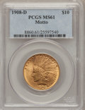 Indian Eagles, 1908-D $10 Motto MS61 PCGS....