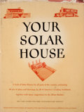 Books:First Editions, Maron J. Simon [editor]. Your Solar House. New York: Simonand Schuster, [1947]. First edition. Quarto. Publishe...