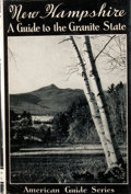Books:First Editions, American Guide Series. New Hampshire: A Guide to the GraniteState. Boston: Houghton Mifflin, 1938. First edition. O...