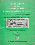 Books:First Editions, Robert Friedberg. Paper Money of the United States. NewYork: Coin and Currency Publishing, [1953]. First edition. Q...