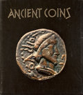 Books:First Editions, K. Dittrich. Ancient Coins: From Olbia and Panticapaeum.London: Spring Books, [n. d., ca. 1957]. First edition. Qua...