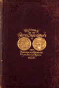 Books:Non-fiction, George G. Evans [editor]. Illustrated History of the UnitedStates Mint. Philadelphia: George G. Evans, 1888. La...
