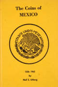 Books:First Editions, Neil S. Utberg. Coins of Mexico 1536-1963. [n. p.]: Neil S.Utberg, [ca. 1963]. First edition. Octavo. Publisher's b...