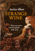 Books:Signed Editions, Harlan Ellison. SIGNED. Strange Wine. New York: Harper & Row, [1978]. First edition, first printing. Signed. Oct...
