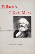 Books:First Editions, Eugene O. Porter. Fallacies of Karl Marx. El Paso: TexasWestern College, 1962. First edition. Octavo. Publisher's b...