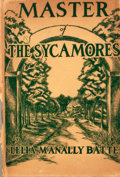 Books:First Editions, Lelia McAnally Batte. Master of the Sycamores. Houston:Anson Jones Press, 1947. First edition. Octavo. Publishe...
