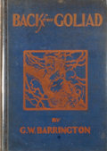 Books:First Editions, G. W. Barrington. Back from Goliad. Dallas: South-WestPress, [1935]. First edition. Octavo. Publisher's binding...