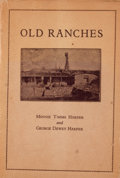 Books:First Editions, Minnie Timms Harper and George Dewey Harper. Old Ranches.Dallas: Dealey and Lowe, 1936. First edition. Octavo. Publ...