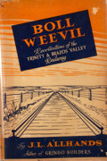 Books:First Editions, J. L. Allhands. Boll Weevil: Recollections on the Trinity andBrazos Valley Railway. Houston: Anson Jones, 1947. Fir...