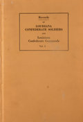 Books:First Editions, Andrew B. Booth. Records of Louisiana Confederate Soldiers andLouisiana Confederate Commands. New Orleans: [n. ... (Total: 4Items)