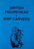 Books:First Editions, P. N. Thomas. British Figurehead & Ship Carvers.[Albrighton]: Waine Research, [1995]. First edition. Quarto.Publis...
