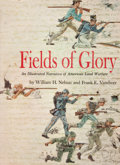 Books:First Editions, William H. Nelson and Frank E. Vandiver. Fields of Glory.New York: E. P. Dutton, [1960]. First edition. Quarto....