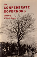 Books:First Editions, W. Buck Yearns [editor]. The Confederate Governors. Athens:University of Georgia Press, [1985]. First edition. ...