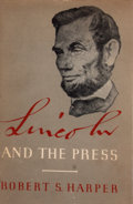 Books:First Editions, Robert S. Harper. Lincoln and the Press. New York:McGraw-Hill, [1951]. First edition. Octavo. Publisher's bindinga...