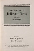 Books:Non-fiction, Haskell M. Monroe, et al. [editors]. The Papers of JeffersonDavis, Volumes 1-7. Baton Rouge: Louisiana State Univer...(Total: 7 Items)