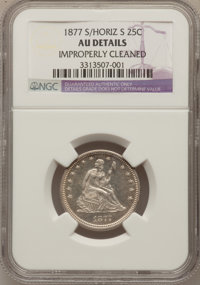 1877-S 25C Over Horizontal S--Improperly Cleaned--NGC Details. AU. NGC Census: (0/36). PCGS Population (2/39). Mintage:...