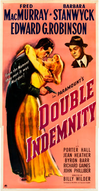 "Double Indemnity (Paramount, 1944). Three Sheet (41"" X 81"")"