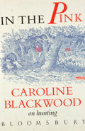 Books:First Editions, Caroline Blackwood. In the Pink. [London]: Bloomsbury,[1987]. First edition. Octavo. Publisher's binding and du...
