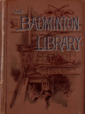 Books:First Editions, Harding Cox and Gerald Lascelles. The Badminton Library:Coursing and Falconry. London: Longmans, Green, 1892. First...
