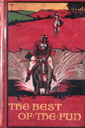 Books:First Editions, E. Pennell-Elmhirst. The Best of the Fun 1891-1897. London:Chatto & Windus, 1903. First edition. Octavo. Publisher'...