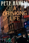 Books:Signed Editions, Pete Hamill. SIGNED. A Drinking Life. Boston: Little, Brown, [1994]. Third printing. Signed. Octavo. Publisher's...