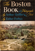 Books:Early Printing, Esther Forbes. The Boston Book. Boston: Houghton Mifflin,1947. First edition, first printing. Octavo. Publisher's b...