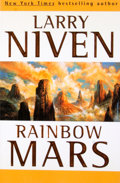 Books:Signed Editions, Larry Niven. INSCRIBED. Rainbow Mars. New York: TOR, [1999]. First edition, first printing. Inscribed. Octavo. P...