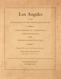 Books:First Editions, Doyce B. Nunis [editor]. Los Angeles and Its Environs in theTwentieth Century. Los Angeles: Ward Ritchie Press,...