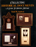 Books:First Editions, Todd M. Axelrod. Collecting Historical Documents: A Guide toOwning History. Neptune City: T. F. H. Publications, 19...