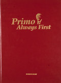 Books:First Editions, Giorgio Reineri and Gianni Romeo [editors]. LIMITED. Primo -Always First: The Story of Primo Nebiolo, Inventor of Moder...