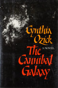 Books:First Editions, Cynthia Ozick. The Cannibal Galaxy. New York: Knopf, 1983.First edition, first printing. Octavo. 161 pages. Publish...