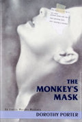 Books:Signed Editions, Dorothy Porter. INSCRIBED. The Monkey's Mask. New York: Arcade Publishing, [1995]. First edition, first printing. In...