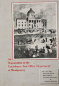 Books:First Editions, Peter A. Brannon. SIGNED. The Organization of the ConfederatePostoffice Department at Montgomery. Montgomery: P...